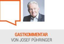 Gastkommentar _ LH a.D. Dr. Josef Pühringer
