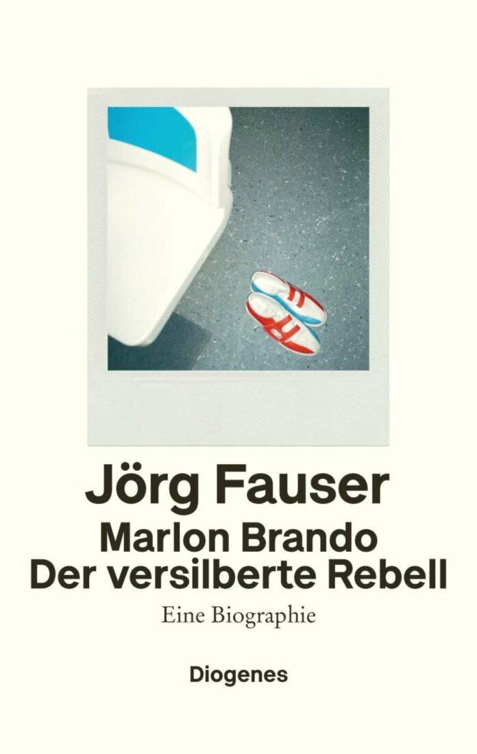 Jörg Fauser: Marlon Brando. Der versilberte Rebell. Eine Biographie. Diogenes, 288 Seiten, €24,70